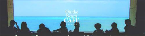 On the Beach CAFEの求人情報【ホール・キッチンスタッフ】正社員・お祝い金・沖縄県・今帰仁村